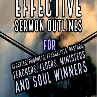 Effective Sermon Outlines