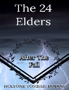 The 24 Elders – After the Fall