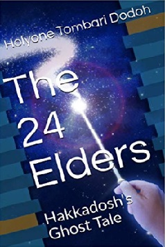 The 24 Elders – Hakkadosh's Ghost Tale