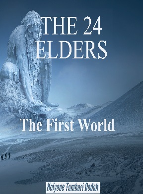 The 24 Elders – The First World